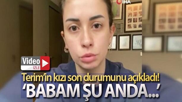 Buse Terim babası Fatih Terim'in son durumunu açıkladı