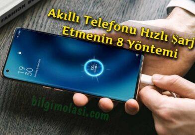 Telefonu Hızlı Şarj Etme